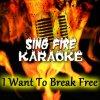 I Want To Break Free (Karaoke Version) - Originally Performed By Queen lyrics – album cover