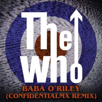 Testi Baba O'Riley (ConfidentialMX Remix)