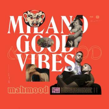 Testi Milano Good Vibes