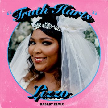 Truth Hurts (DaBaby Remix) by Lizzo feat. DaBaby - cover art