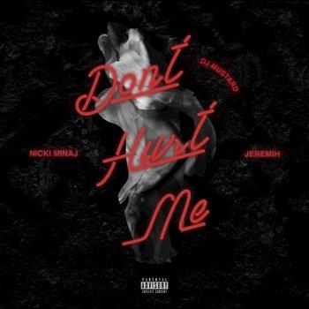Don't Hurt Me                                                     by DJ Mustard – cover art