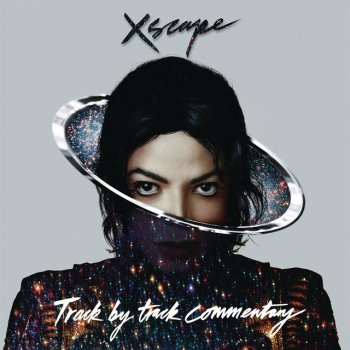 Testi XSCAPE - Track by Track Commentary