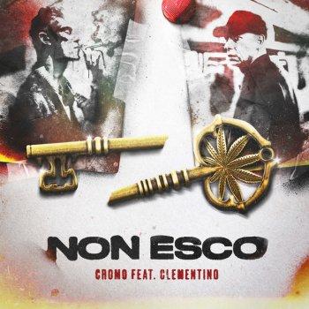 Testi Non esco (feat. Clementino)