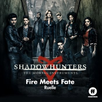 "Testi Fire Meets Fate (From ""Shadowhunters: The Mortal Instruments"")"