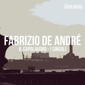 Testi Fabrizio De André - Il Capolavoro - I Singoli