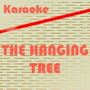 Testi The Hanging Tree: Karaoke Tribute to James Newton Howard (Karaoke Version) - Single