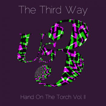 Testi The Third Way (Hand on the Torch Vol II)