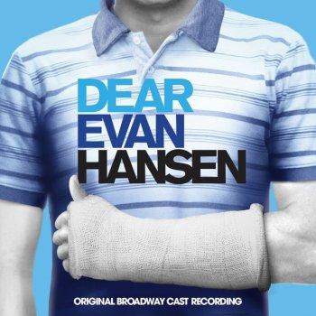You Will Be Found by Ben Platt feat. Kristolyn Lloyd, Will Roland, Laura Dreyfuss & Original Broadway Cast of Dear Evan Hansen - cover art