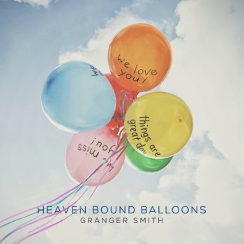 Heaven Bound Balloons - cover art
