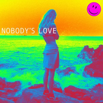 Nobody's Love - Single - cover art