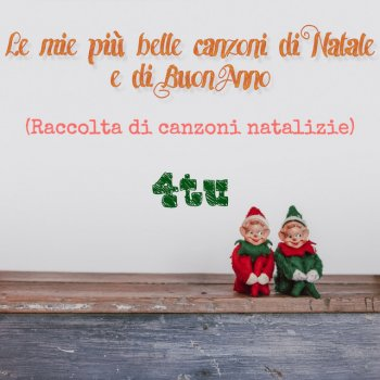 Auguri Di Buon Natale Canzone Testo.Auguri Di Buon Anno Testo 4tu Mtv Testi E Canzoni
