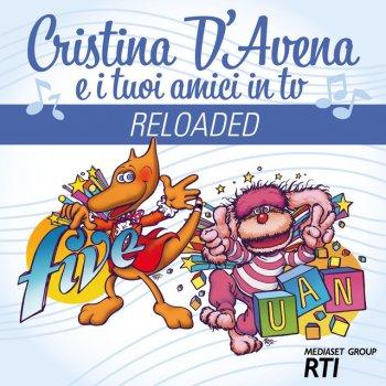 Testi Cristina D'Avena e i tuoi Amici in Tv Reloaded