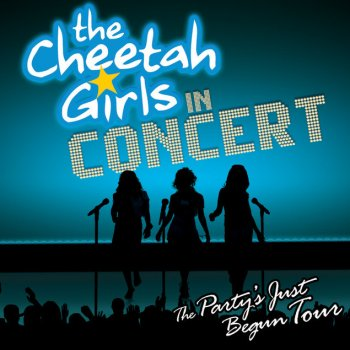 Testi The Cheetah Girls In Concert - The Party's Just Begun Tour