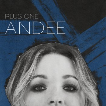 Plus One - Single Andee - lyrics