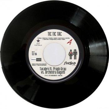 Testi Tic Tic Tac [feat. Prado Grau vs. Orchestra Bagutti] (Remixes)