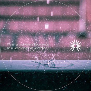 Testi Rain Recordings for Relaxation