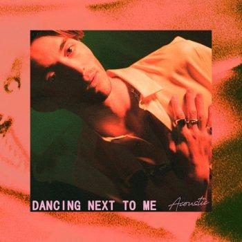 Testi Dancing Next to Me (Acoustic) - Single