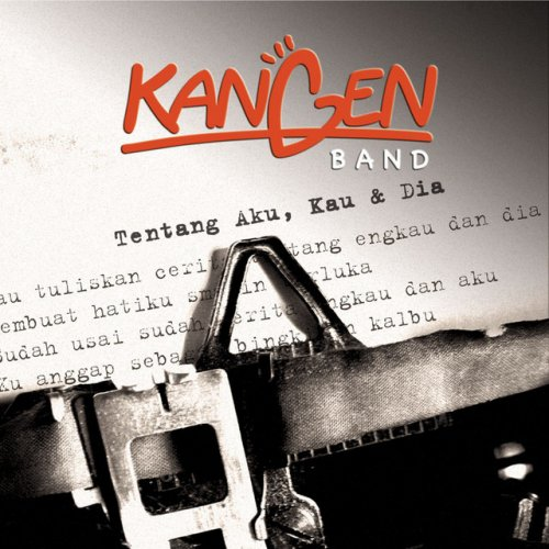 Chord Gitar Anji Cinta Dia: Kangen Band - Penantian Yang Tertunda Lyrics