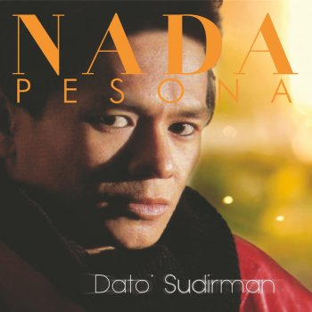 Nada Pesona Dato' Sudirman - lyrics