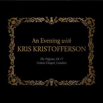 Testi An Evening with Kris Kristofferson: The Pilgrim; Ch 77 Union Chapel, London