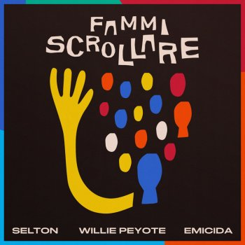 Testi Fammi Scrollare (feat. Willie Peyote & Emicida) - Single