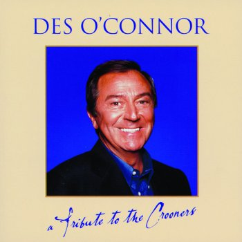 Des O'Connor - Tribute To The Crooners My Funny Valentine [Babes In Arms] - lyrics