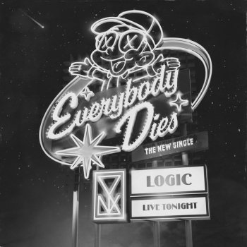 Everybody Dies                                                     by Logic – cover art
