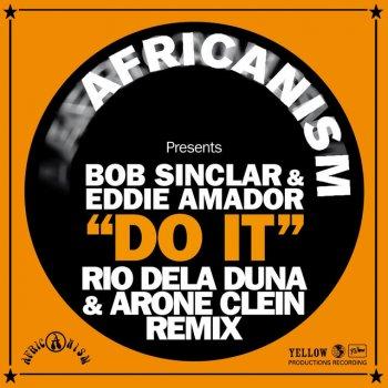 Do It - Rio Dela Duna & Arone Clein Remix by Africanism feat. Bob Sinclar & Eddie Amador - cover art