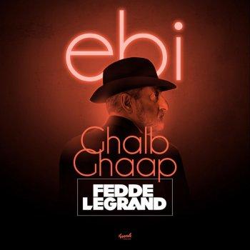 Testi Ghalb Ghaap (Fedde Le Grand Club Mix)