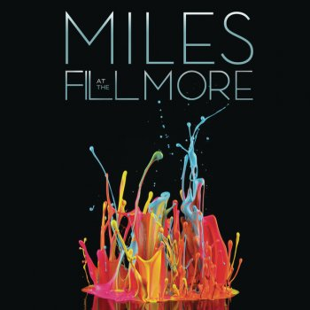 Testi Miles at The Fillmore: Miles Davis 1970: The Bootleg Series, Vol. 3