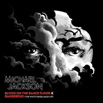 Testi Blood on the Dance Floor X Dangerous (The White Panda Mash-Up)