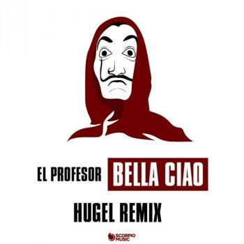Testi Bella Ciao (Hugel Remix - Radio Edit)