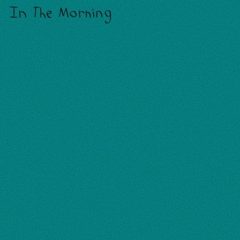 Testi In the Morning (feat. The Woodlands) - Single