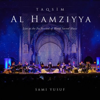 Testi Taqsim Al-Hamziyya (Live at the Fes Festival of World Sacred Music)