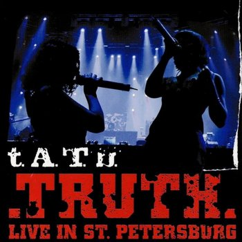 Testi Truth (Live in St. Petersburg)