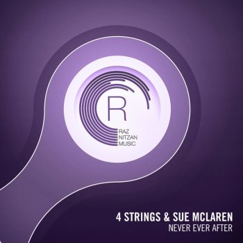 Never Ever After - Original Mix by 4 Strings feat. Sue McLaren - cover art
