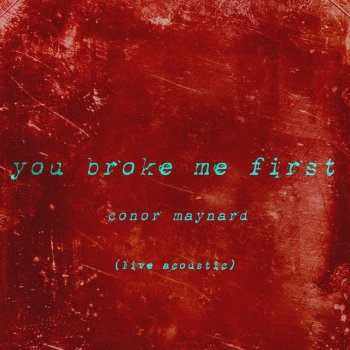 Testi You Broke Me First (Live Acoustic)