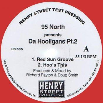 Testi 95 North Presents da Hooligans Pt. 2