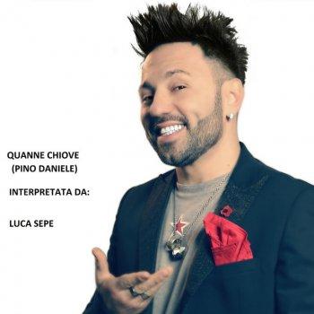 Testi Quanno Chiove (feat. Luca Sepe)