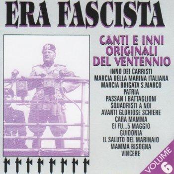 Testi Era Fascista Volume 6 (Canti Ed Inni Originali del Ventennio )