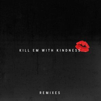 Testi Kill Em With Kindness (Remixes)