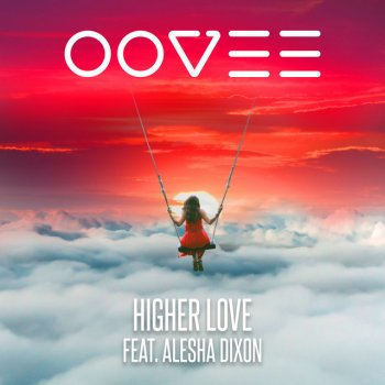Higher Love By Oovee Album Lyrics Musixmatch Song Lyrics And