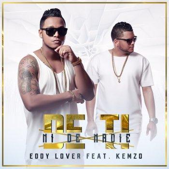 Testi De ti ni de nadie (feat. Kemzo) - Single