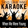 When We Were Young (Karaoke Version) - Originally Performed By Adele