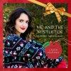 Me and the Mistletoe (feat. Kurt Hugo Schneider)