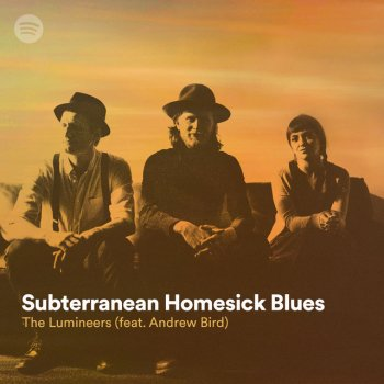 Testi Subterranean Homesick Blues (feat. Andrew Bird)