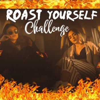 Roast Yourself Challenge (Traduzione) - Calle y Poché - MTV Testi e canzoni