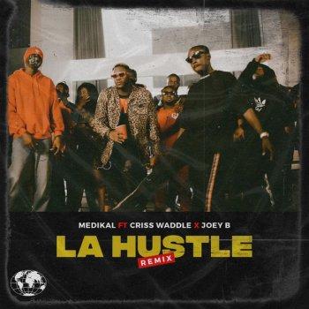 Testi La Hustle (Remix) - Single [feat. Criss Waddle & Joey B] - Single