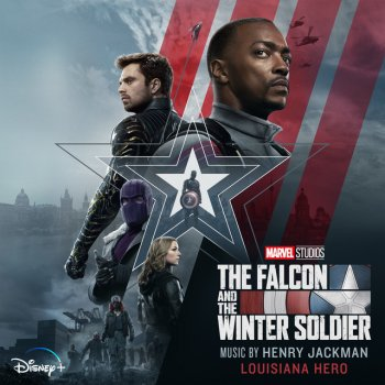 "Testi Louisiana Hero (From ""The Falcon and the Winter Soldier"") - Single"