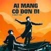 Ai Mang Cô Đơn Đi lyrics – album cover